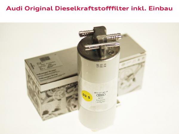 Audi Original Dieselkraftstofffilter inkl. Einbau Audi A4 (Typ 8D)